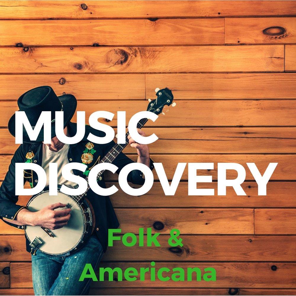 Music Discovery: Folk & Americana