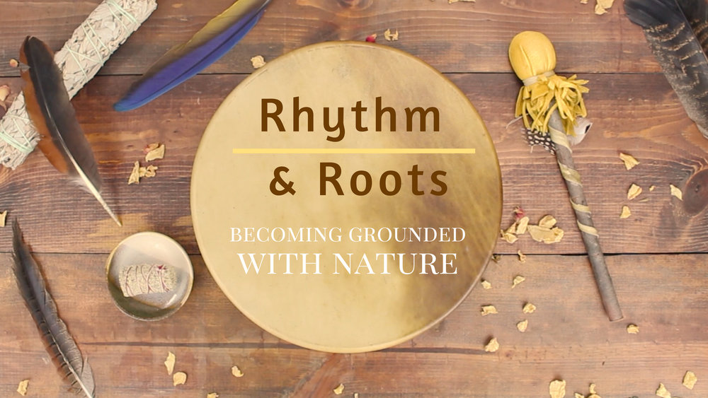Rhythm & Roots - Becoming Grounded With Naturethis gathering will focus on vegetables, plants, and trees that will help you connect with the Earth and balance your root chakrasCOMING SPRING 2019!