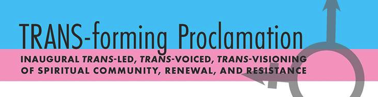 TRANS-forming proclamation.png