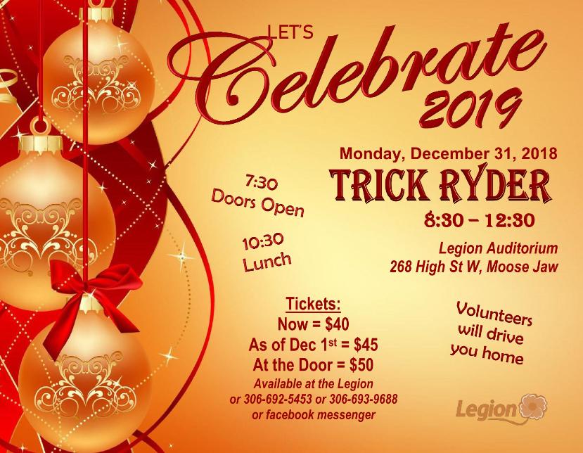 Address: Royal Canadian Legion, 268 High St. W. Moose Jaw  Contact: Legion Office  email:  royalcanadianlegion59@gmail.com   phone: 306-692-5453