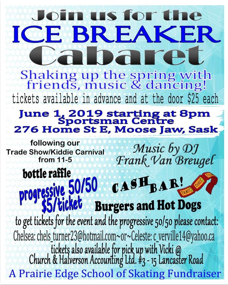 Ice Breaker Cabaret — Tourism Moose Jaw