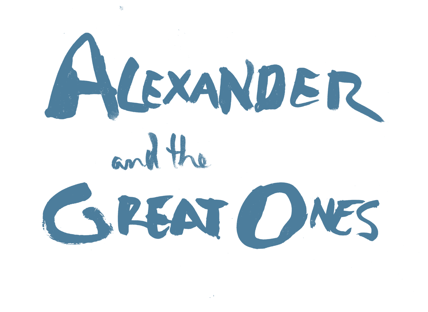 Alexander and the Great Ones
