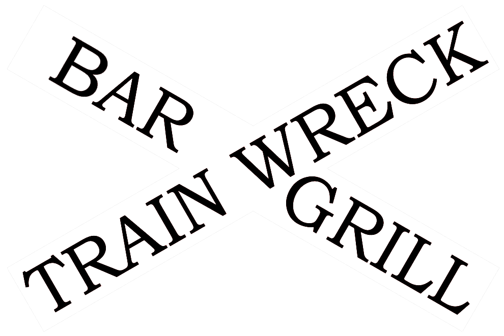 Train Wreck Bar & Grill