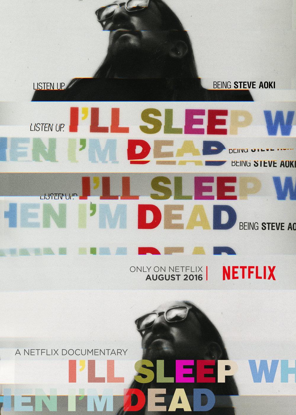I'll Sleep When I'm Dead - Netflix
