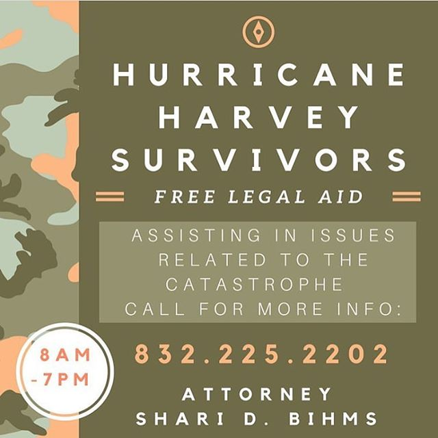 Free legal aid for Hurricane Harvey survivors sponsored by Attorney @sharidbihms. #HurricaneHarvey #HelpHoustonHeal