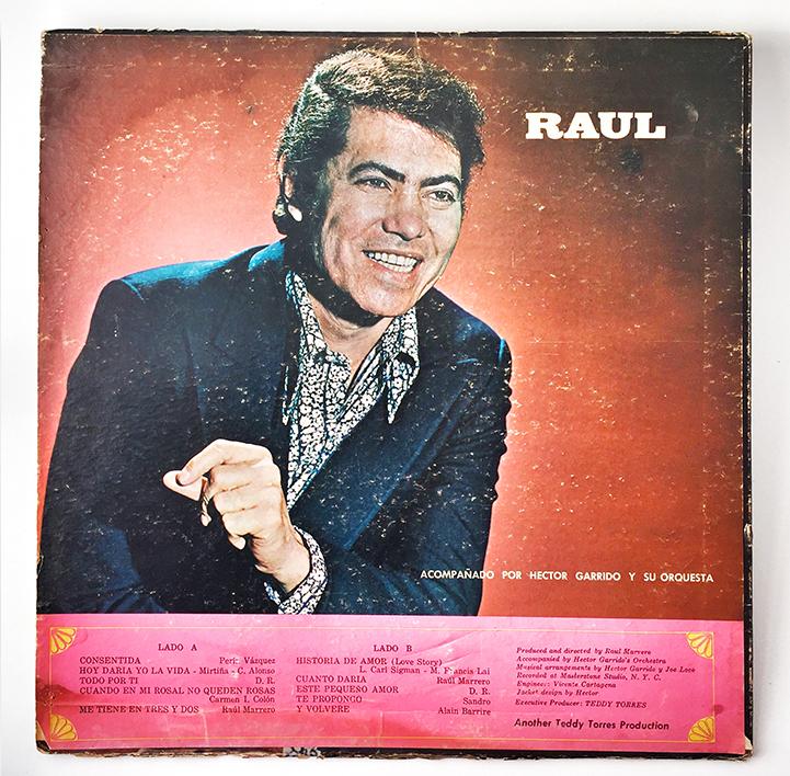 Raul Marrero, El Galán de la Canción, Back