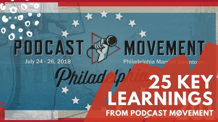 25 key learnings from podcast movement 2018