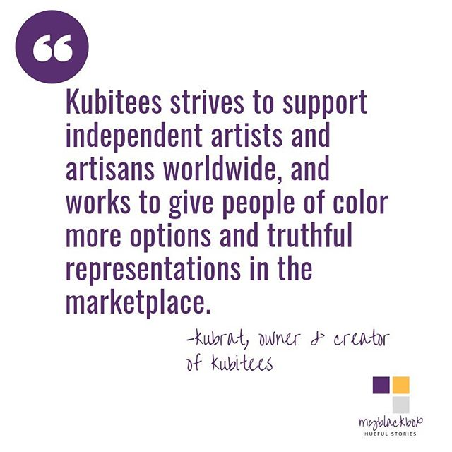 #myBOBstory | A little over two years ago, Kubrat Salaam brought #kubitees to life. She is the owner and creator of the clothing apparel brand. Kubrat's spark for #blackentrepreneurship began early, like elementary school early. She started her business out of a longing to make extra #icecream $$$ back in the day, while feeding her creative expression as well. Today here #sidehustle has blossomed into an international company that creates quality products that make powerful statements and start meaningful conversations. On Black entrepreneurship, Kubrat feels it gives us more opportunity to support the influx of products/services that properly represent who we are as a diverse group of people. You can learn more Kubrat and her business on the blog this weekend. #SWIPE for more from @kubitees ⠀⠀⠀⠀⠀⠀⠀⠀⠀ Would you like your business featured? Reach out via email or DM for your #myBOBstory 💛💜🖤 ⠀⠀⠀⠀⠀⠀ #huefulstories #blackowned #blackmade #supportblackwomen #supportblackbusiness #afropunk #tshirtlovers #apparel #womensclothing #blackgirlfashion #melanin #myblackboxco  #melanmagic #byblackbuyblack #blackentrepreneurs #curatedforhue #style #fashion #blackcreatives