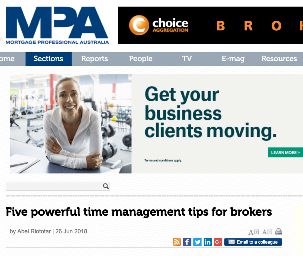 FIVE POWERFUL TIME MANAGEMENT TIPS FOR BROKERS  With the majority of brokers being sole operators, time is a critical resource that must be used wisely, according to The Australian Lending and Investment Centre managing director  Jason Back .