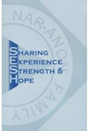 NAR-ANON Family:  Sharing Experience, Strength & Hope