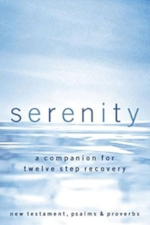Serenity Bible: A Companion for the Twelve Steps