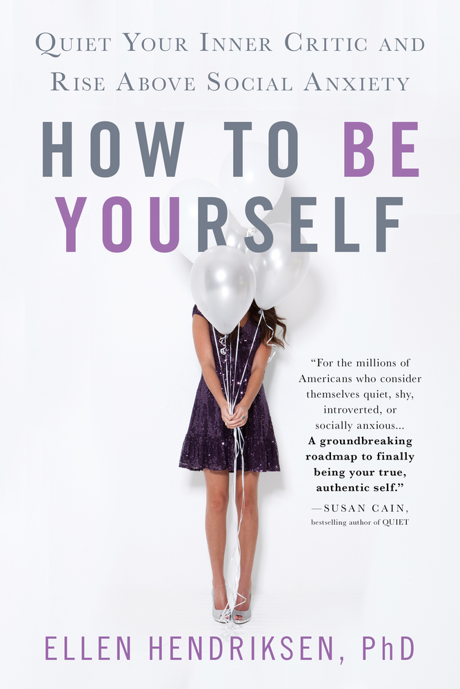How To Be Yourself by Ellen Hendricksen