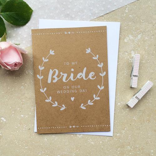 bride on our wedding day card aliroo