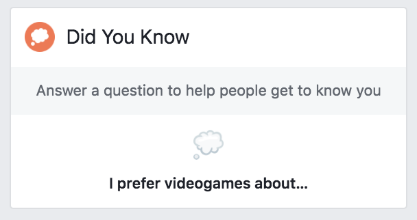 By 'people' Facebook means political operatives and advertisers. Don't ever answer these questions.