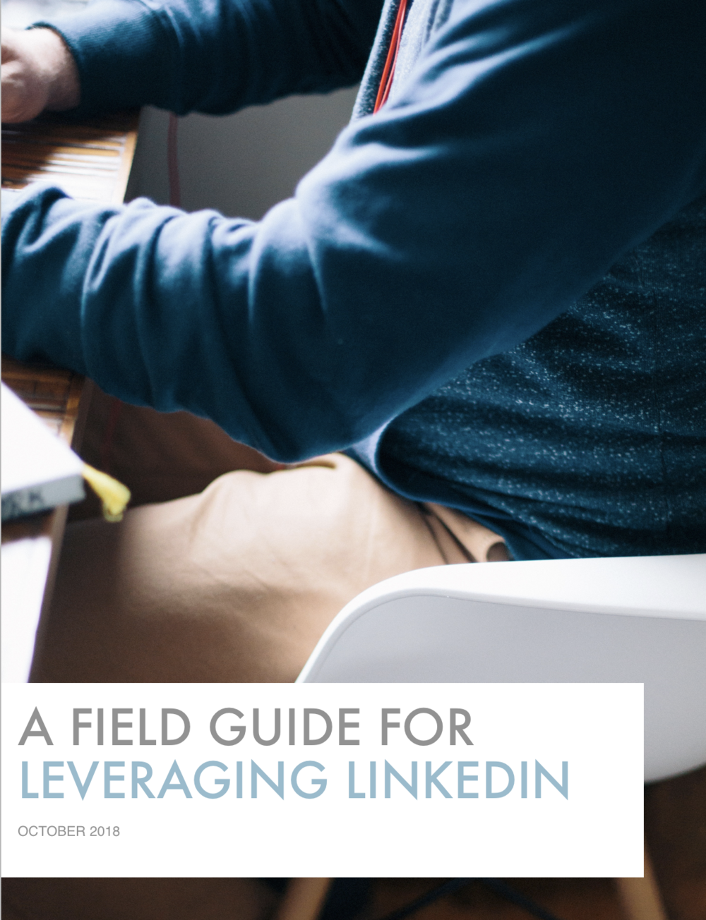 Field Guide for Leveraging LinkedIn