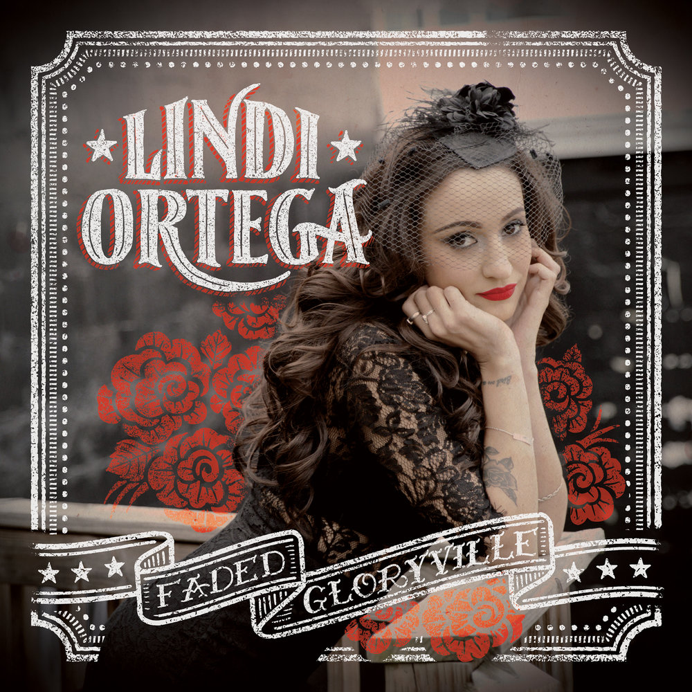 Faded Gloryville Lindi Ortega