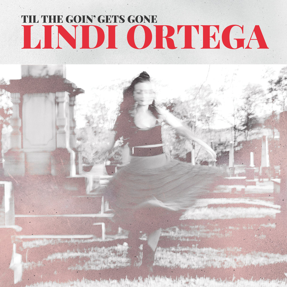 Lindi Ortega, Til The Goin' Gets Gone EP
