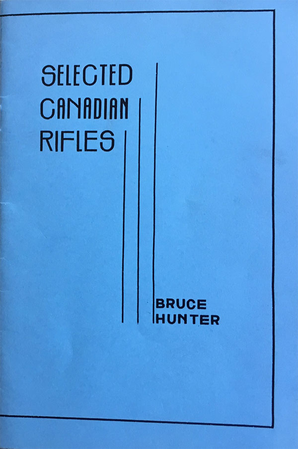 (Image: Book cover of  Selected Canadian Rifles  in blue with letraset black lines in oultine and decorative verical black linesin the middle.)