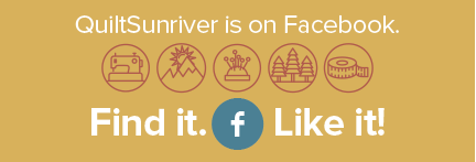 Find  QuiltSunriver on Facebook !