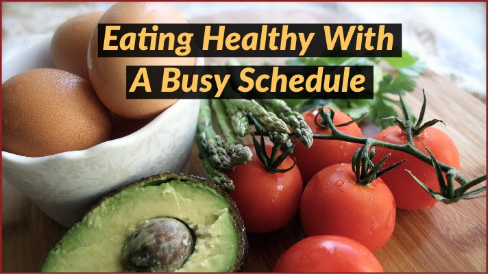Eating-Healthy-With-Busy-Schedule