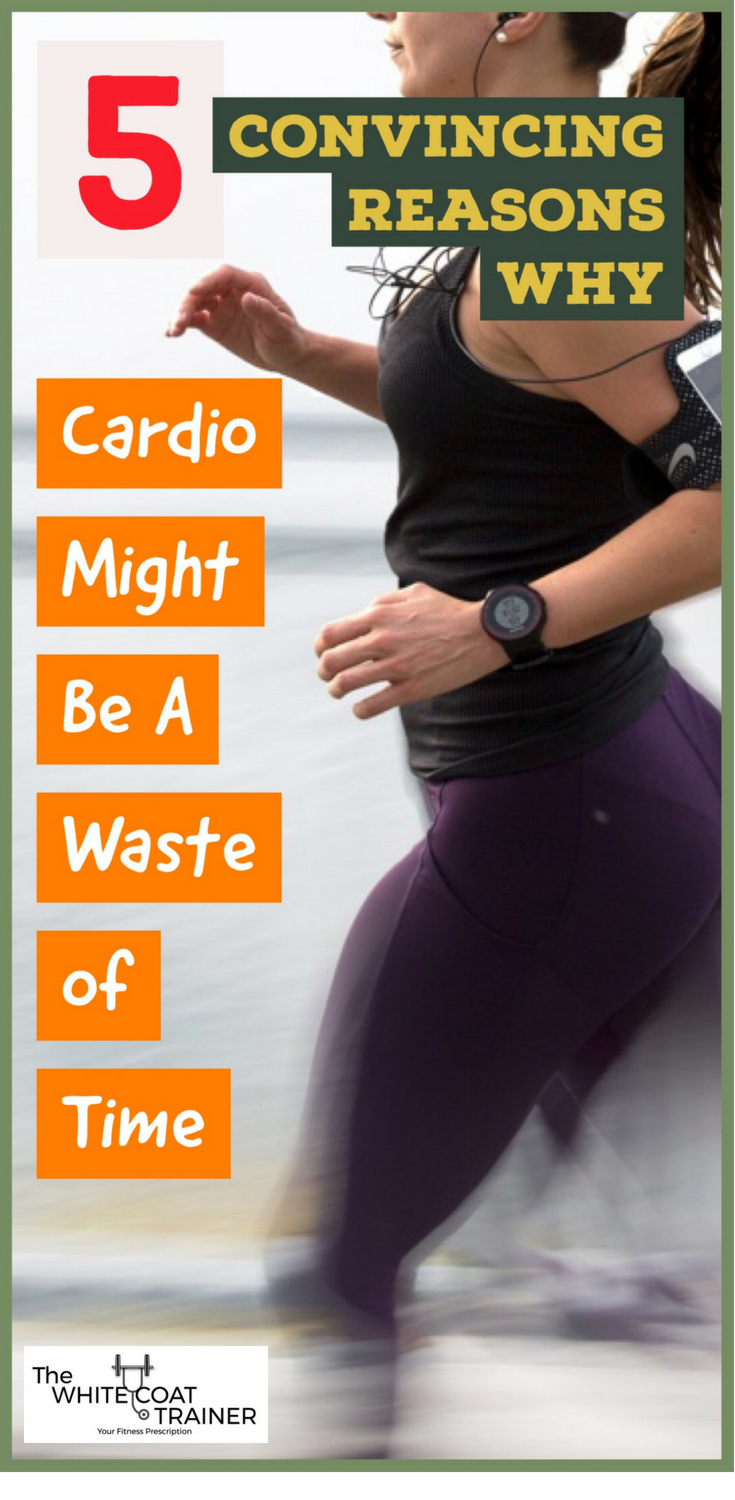 cardio-is-a-waste-of-time