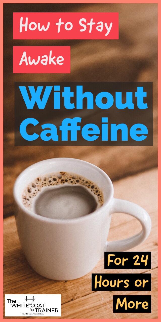 how-to-stay-awake-without-caffeine