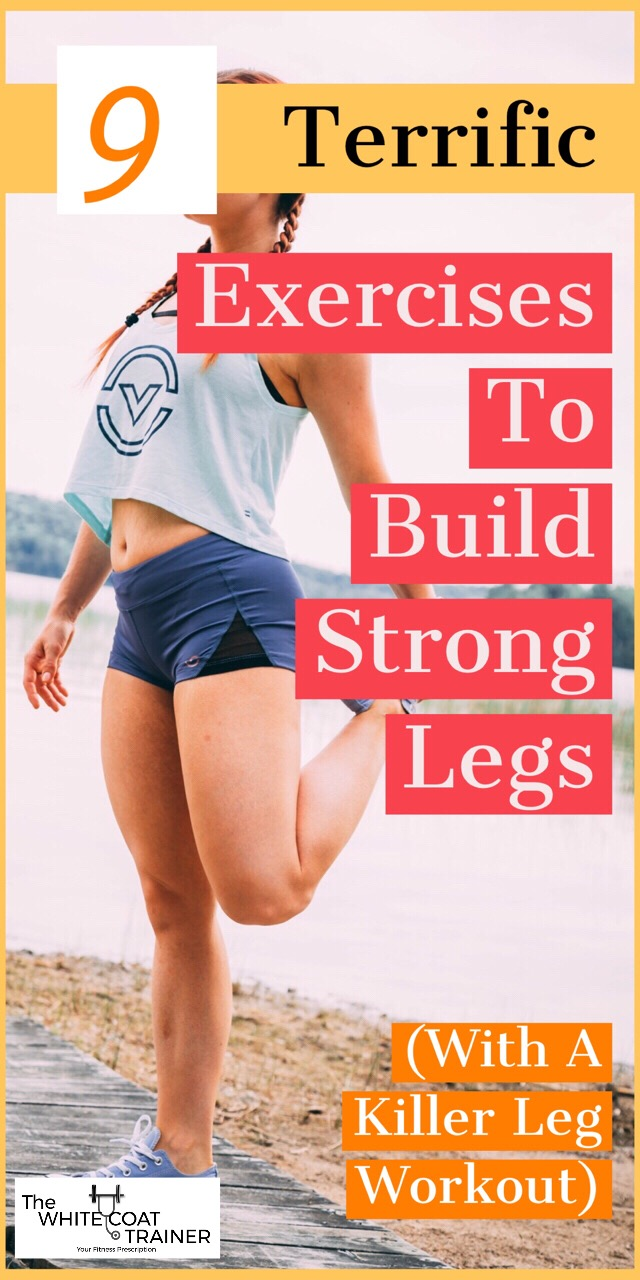 build-strong-legs-killer-leg-workout