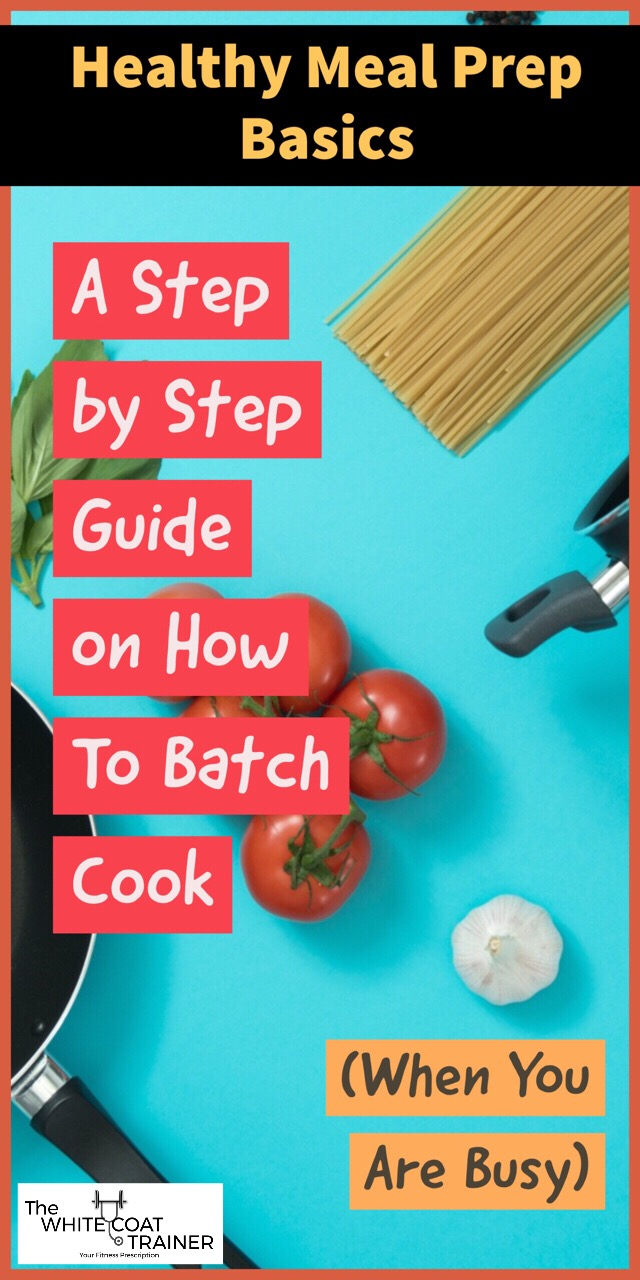 healthy-meal-prep-basics-how-to-batch-cook