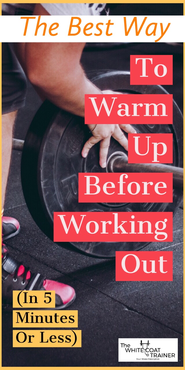 best-way-to-warm-up-before-workout