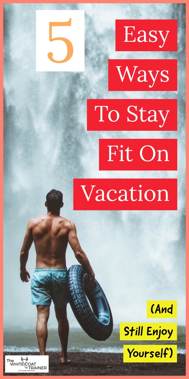 Vacation Fitness, 5 Ways to Get Active When You're on the Road recommend