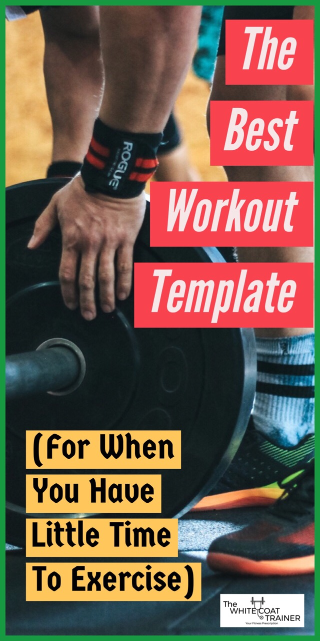 the best workout template for busy people 4 day routine the