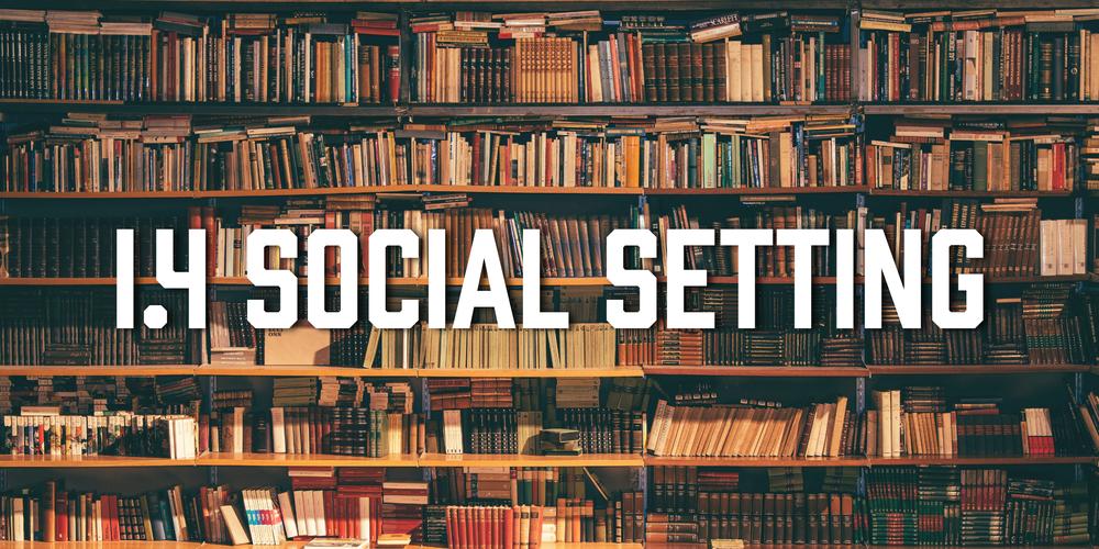 1.4 Social Setting.png