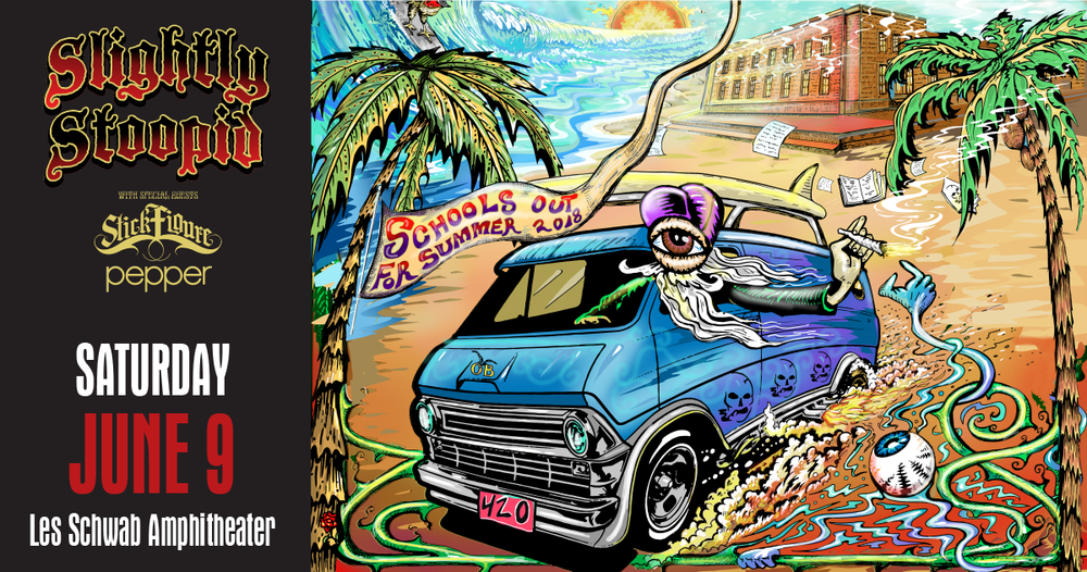 Known for effortlessly fusing together reggae, funk, hip hop and metal,  Slightly Stoopid  returns to Bend's Les Schwab Amphitheater on Saturday, June 9, with their School's Out for Summer 2018 tour.