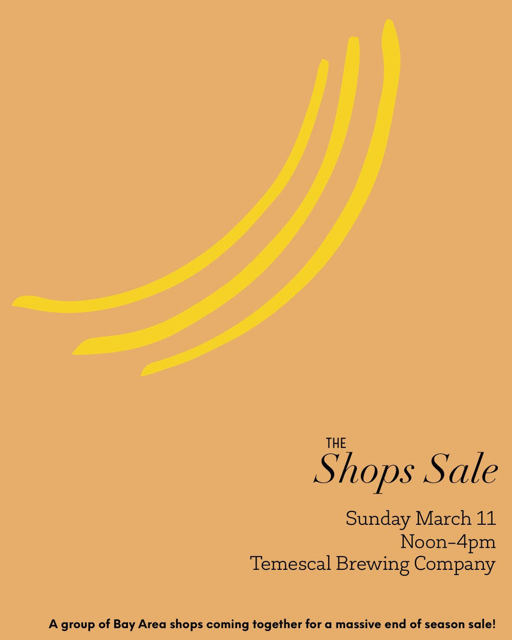 Join us Sunday, March 11 at Temescal Brewing Company in Oakland as we pop up with a group of other locally owned shops for a super sales shopping experience. Each shop will be bringing a rack of past styles marked at a steep discount. Help us all make room for our new Spring merchandise in our shops and snag beautiful tops, dress, jackets and more for a steal. Men's and women's items will be marked 50-80% off! This is a bi-annual event and you won't find discounted prices like this anywhere else.   Here are a list of shops participating. Check back for updates: hygge-  hyggedesign.xyz  gather -  gathersf.com  Neeko -  shopneeko.com  Dandelion Post -  dandelionpost.com  Oak Common -  oakcommon.com  Tonle -  tonle.com
