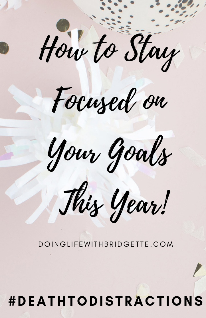 How+to+Stay+Focused+on+Your+Goals+This+Year%21.jpg