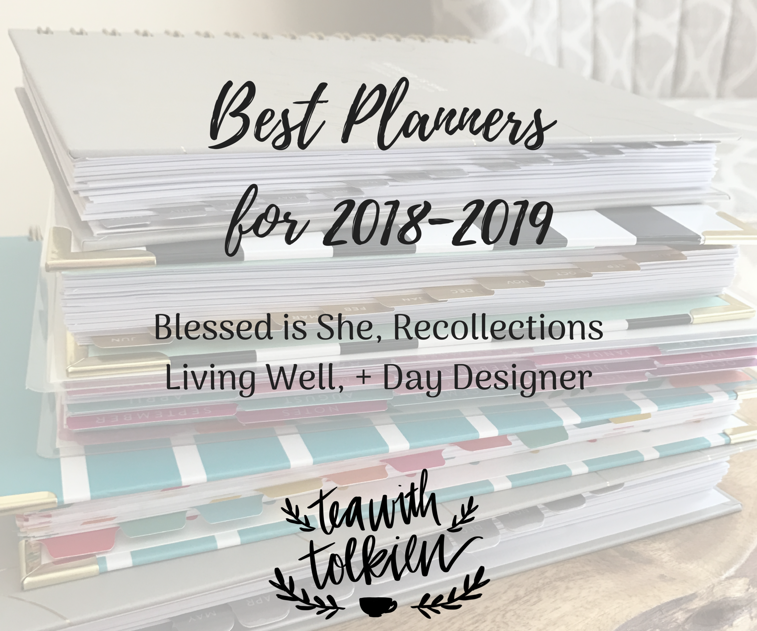 image regarding Day Designer Planners identified as The Easiest Planners for 2018-2019 (Tea with Tolkien Model