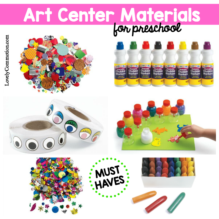 Must have art center materials for preschool.
