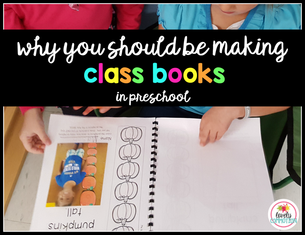 Why you should be making class books in your preschool classroom.