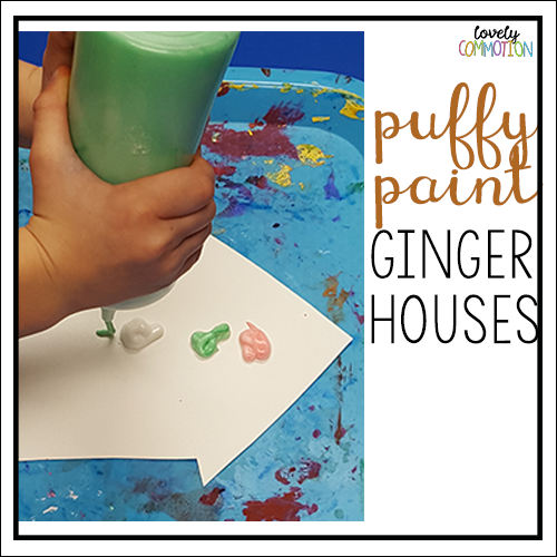 gingerbread art preschool activities