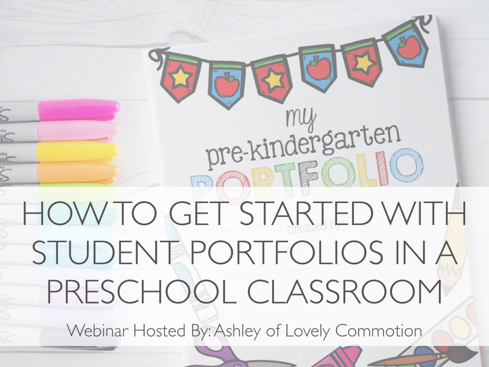'How to Get Started with Portfolios in a Preschool Classroom' Webinar Replay - Come learn...What a Portfolio IS and ISN'TFocusing portfolio creation on the 'whole child'  How to organize and streamline the portfolio process3 types of templates I use to make portfolio creation easier and less time consuming