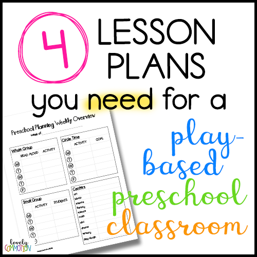 4 Lesson Plans you Need for Your Play-Based Classroom — Lovely
