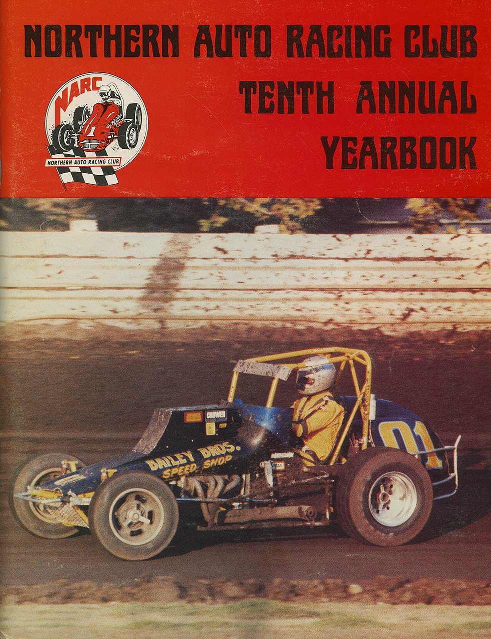 Van Conett driving the Bailey Brothers 01, on the cover of the 1978 NARC yearbook.