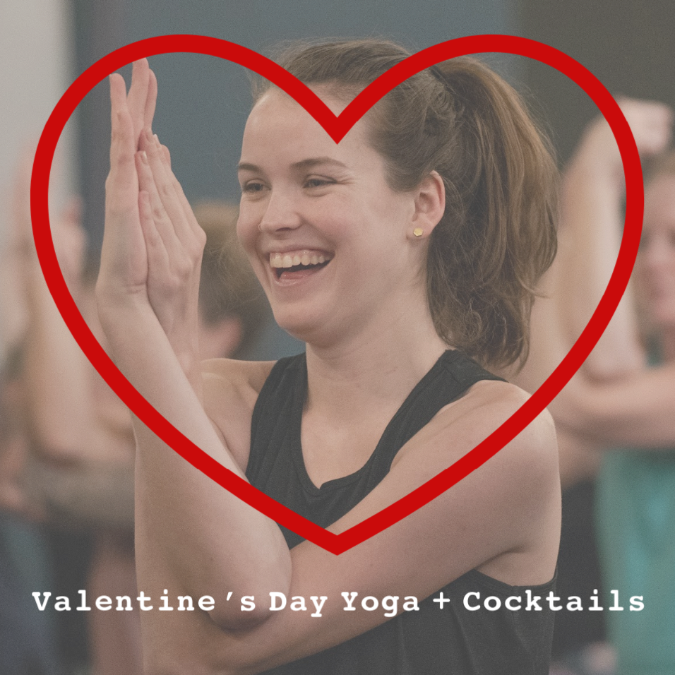 """Yoga + Cocktails - Thursday, February 146:30PM - 7:30PMUse code """"R(OM)ANCE"""" to get two tickets for $35!"""