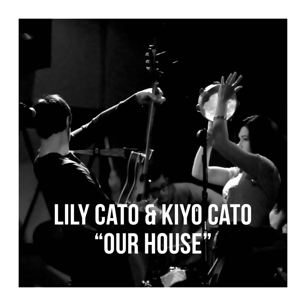 artist photo Lily Cato and Kiyo Cato Our House w text w border.png