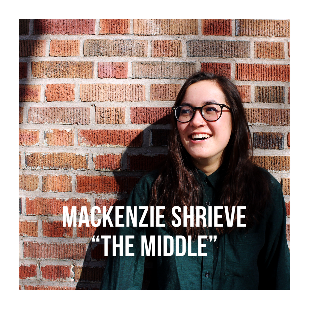 artist photo Mackenzie Shrieve The Middle w text w border.png