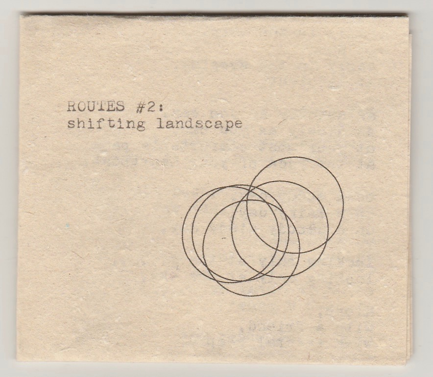 ROUTES #2: shifting landscape