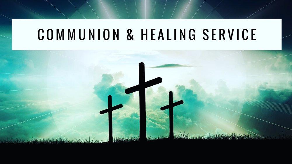 Communion & Healing Service_5.27.18.jpg