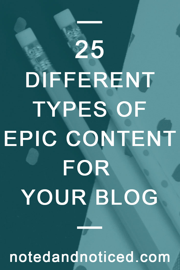 25 Different Types of Epic Content for Your Blog