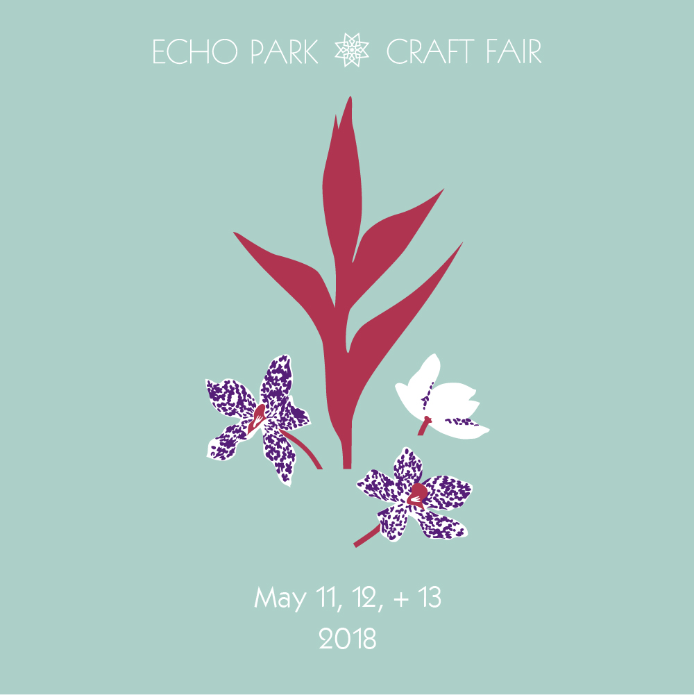 05/12/18 & 05/13/18 @ ECHO PARK CRAFT FAIR, LA •CALIFORNIA