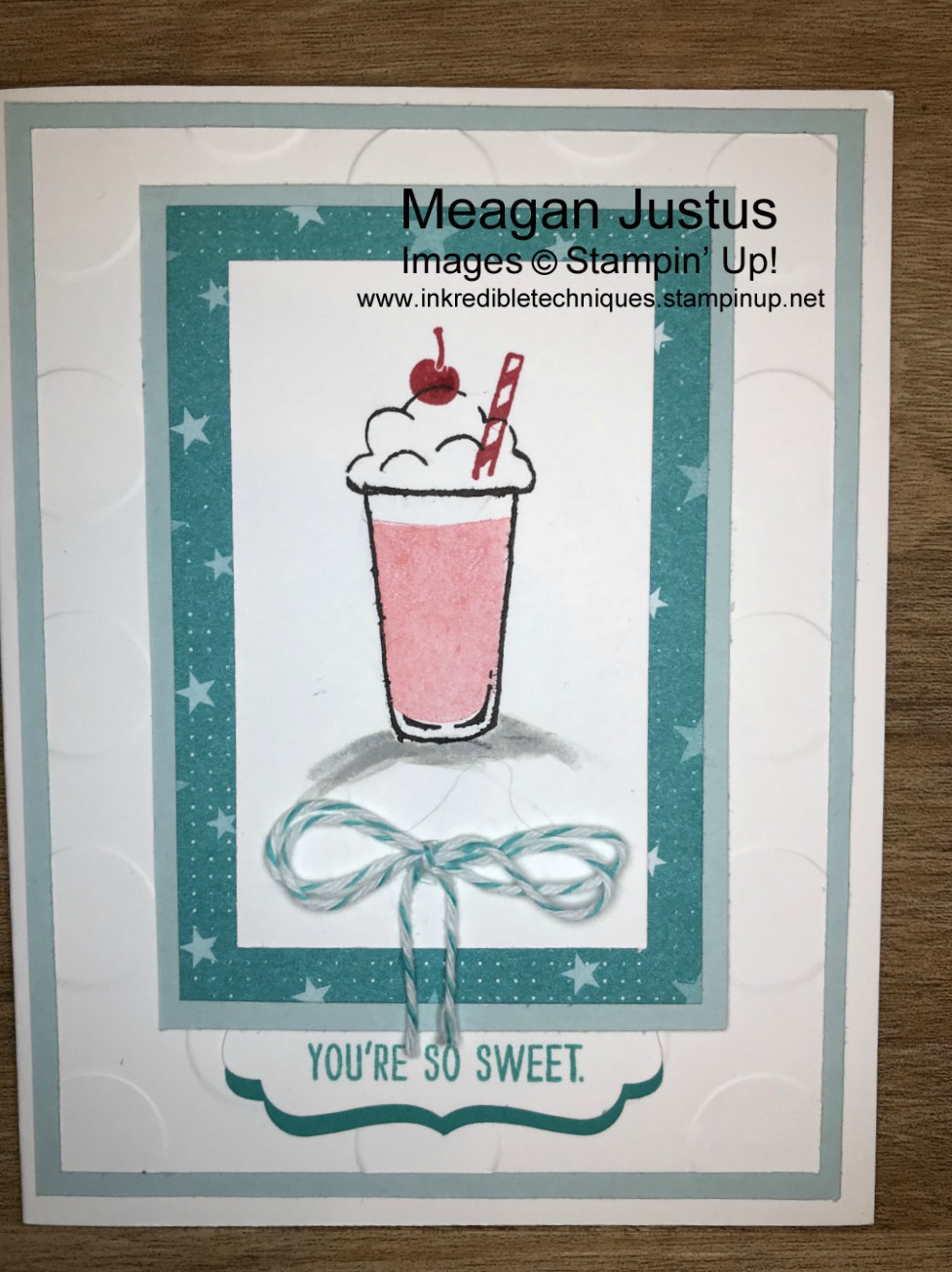 You're So Sweet-Stampin Up Mixed Drinks